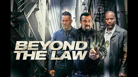 فيلم Beyond the Law 2019 مترجم